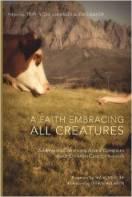 Faith Embracing All Creatures