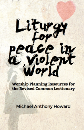 Liturgy for Peace in Violent World